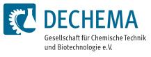DECHEMA Gesellschaft für Chemische Technik und Biotechnologie e.V.